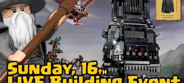 LIVE Building Event: The Tower of Orthanc